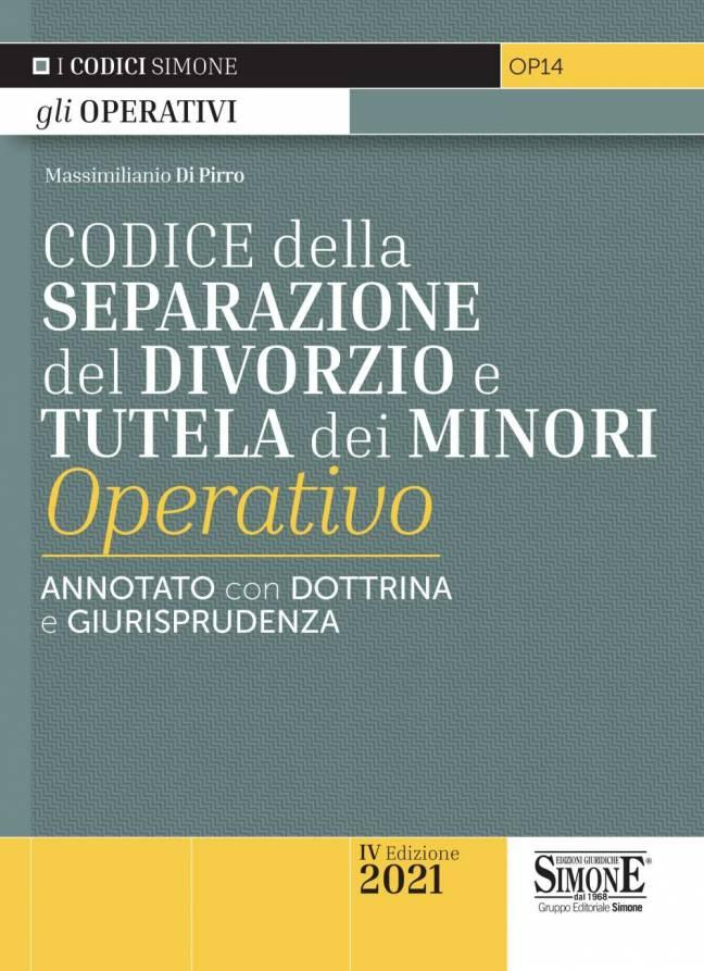 Codice operativo della Separazione del Divorzio e Tutela dei Minori 2021