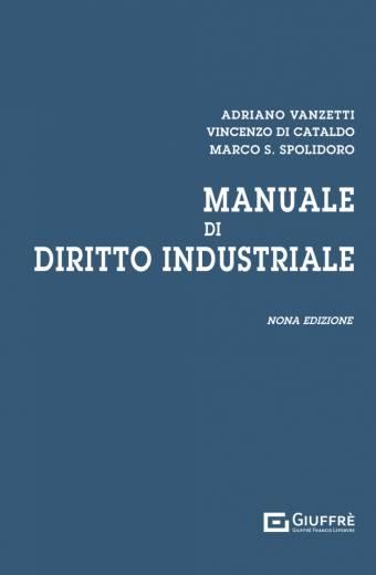 vanzetti di cataldo manuale di diritto industriale