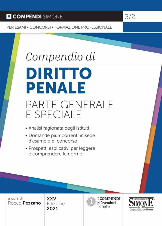 Compendio di Diritto Penale - Parte generale e speciale