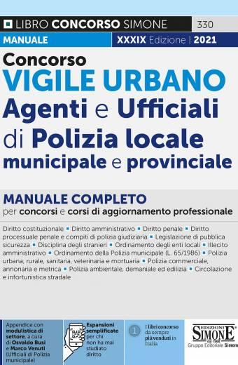 Il Vigile Urbano - Corso per Agenti e Ufficiali della Polizia Locale, Municipale e Provinciale