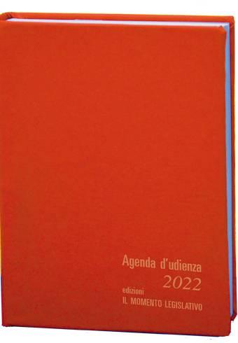 Agenda d'Udienza Il Momento Legislativo Arancio 2022