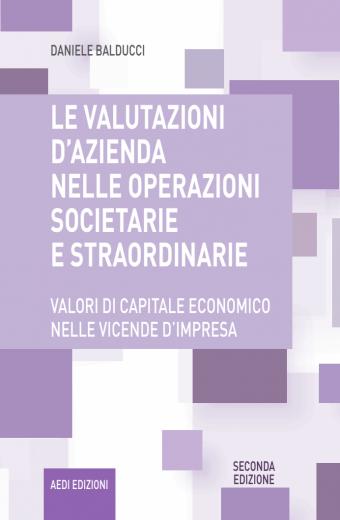 le-valutazioni-dazienda-nelle-operazioni-societarie-e-straordinarie
