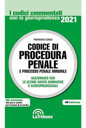 CODICE DI PROCEDURA PENALE COMMENTATO 2021
