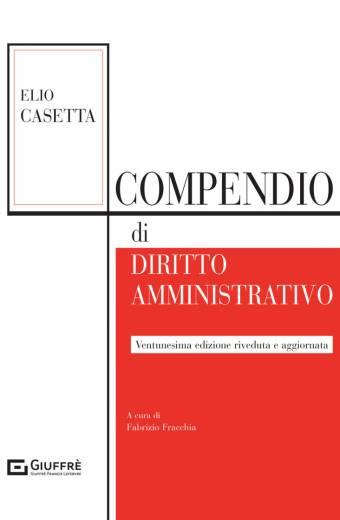 Compendio di diritto amministrativo Casetta 2021