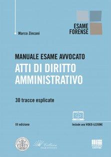 Esame Avvocato - Atti di Diritto amministrativo-2020-zincani