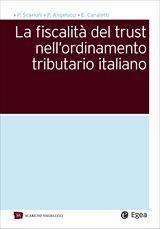 La fiscalità del TRUST nell'ordinamento tributario Italiano