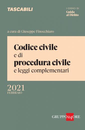 CODICE CIVILE E PROCEDURA CIVILE 2021 SOLE 24 ORE