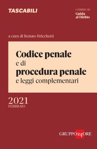 CODICE PENALE PROCEDURA PENALE SOLE 24 ORE 2021