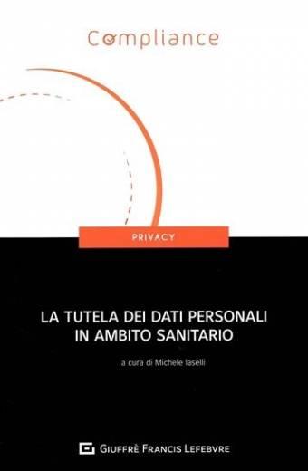 la tutela dei dati in ambito sanitario