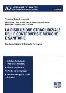 La risoluzione stragiudiziale delle controversie mediche e sanitarie