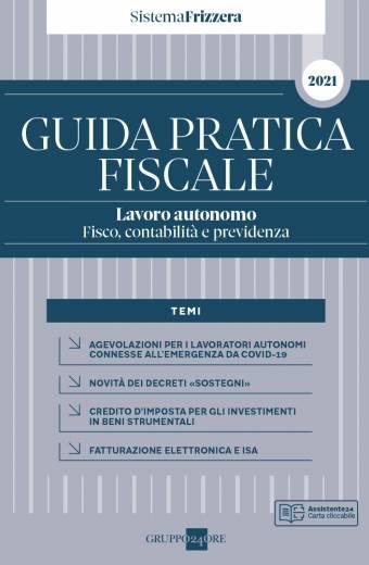 GUIDA PRATICA Lavoro autonomo Fisco contabilità e previdenza
