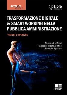 Trasformazione digitale & Smart Working nella Pubblica amministrazione