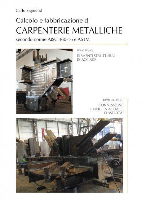 Calcolo e fabbricazione di carpenterie metalliche