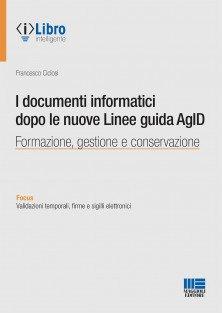 i documenti informatici dopo le linee guidas AgID