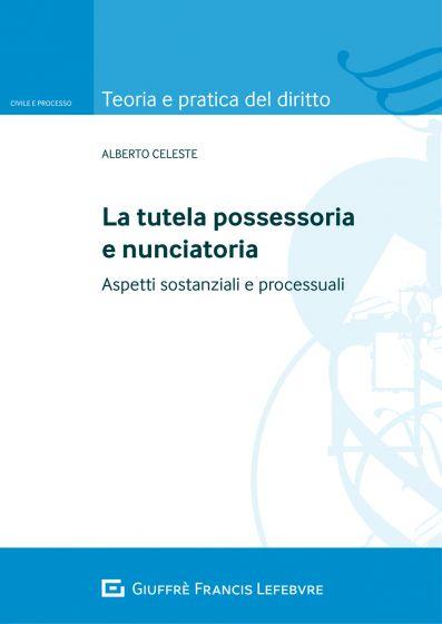 la tutela possessoria e nunciatoria