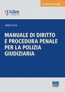 manuale procedura penale polizia giudiziaria