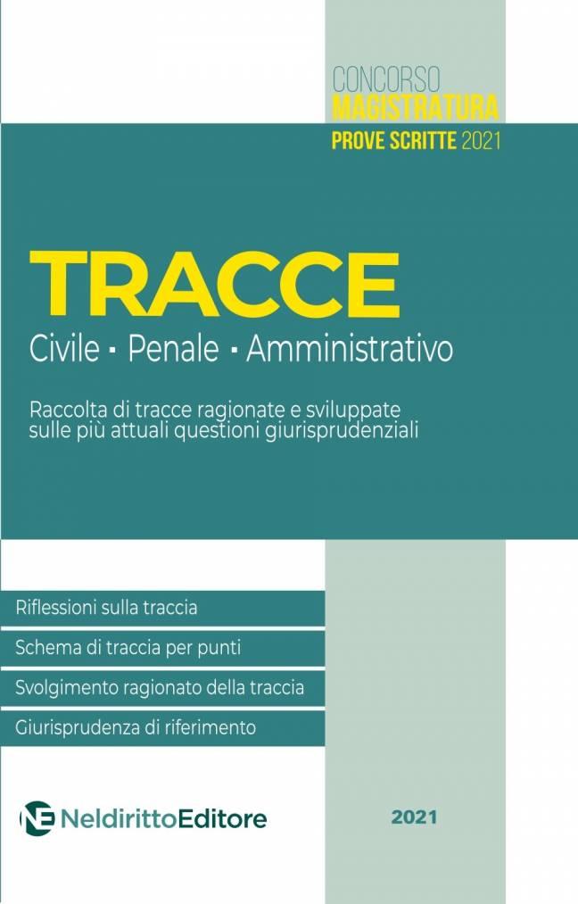 tracce civile penale amministrativo neldiritto