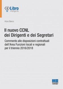 Commento alle disposizioni contrattuali dell'Area Funzioni locali e regionali per il triennio 2016/2018