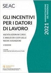gli-incentivi-per-i-datori-di-lavoro-vi-edizione