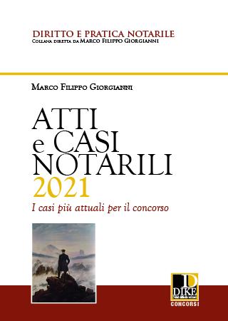 atti e casi notarili 2021