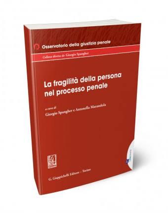 fragilità persona nel processo penale