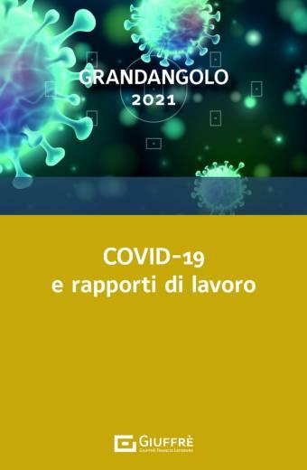 COVID-19 E RAPPORTI DI LAVORO