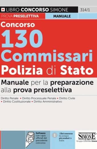 Concorso 130 Commissari Polizia di Stato – Manuale