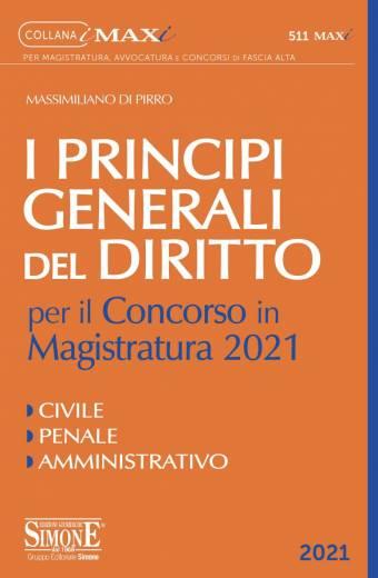 I Principi Generali del Diritto per il Concorso in Magistratura 2021