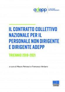 Il contratto collettivo nazionale per il personale non dirigente e dirigente ADEPP