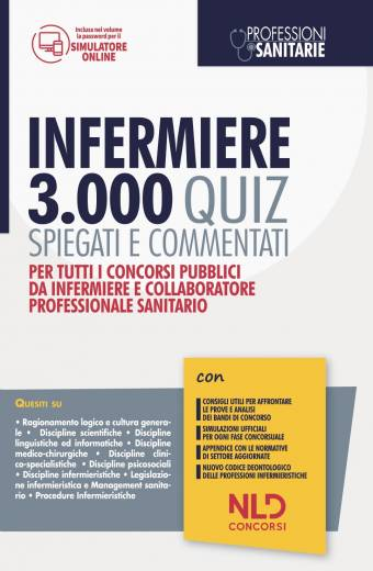 Infermiere: 3000 Quiz Spiegati E Commentati 2021