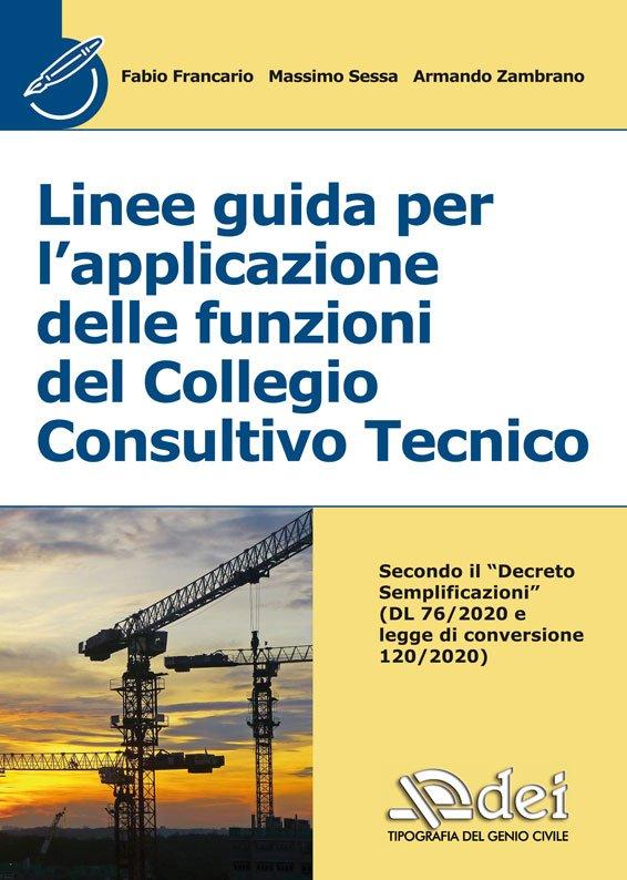 Linee guida per l'applicazione delle funzioni del Collegio Consultivo Tecnico