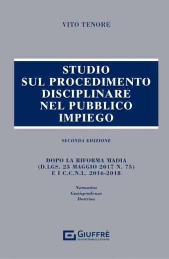 STUDIO SUL PROCEDIMENTO DISCIPLINARE NEL PUBBLICO IMPIEGO