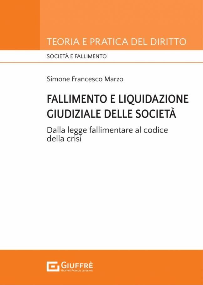 FALLIMENTO E LIQUIDAZIONE GIUDIZIALE DELLE SOCIETÀ