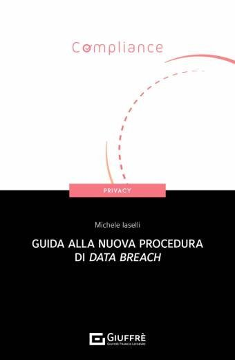 GUIDA ALLA NUOVA PROCEDURA DI DATA BREACH
