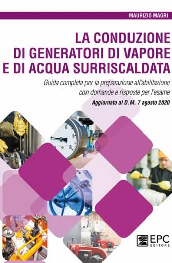 La conduzione di generatori di vapore e di acqua surriscaldata