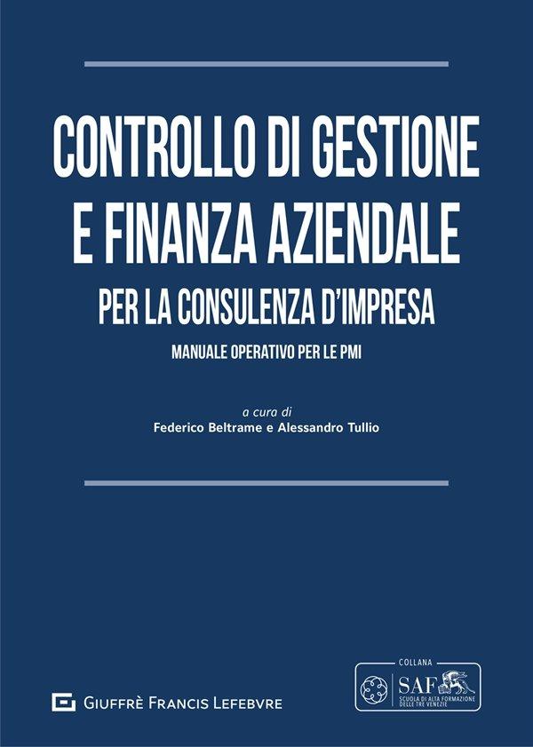 Controllo di Gestione e Finanza Aziendale per la Consulenza D'impresa