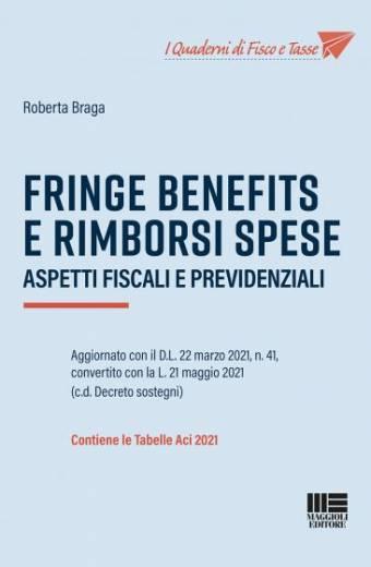 FISCALE FRINGE BENEFITS E RIMBORSI SPESE Fringe benefits e rimborsi spese