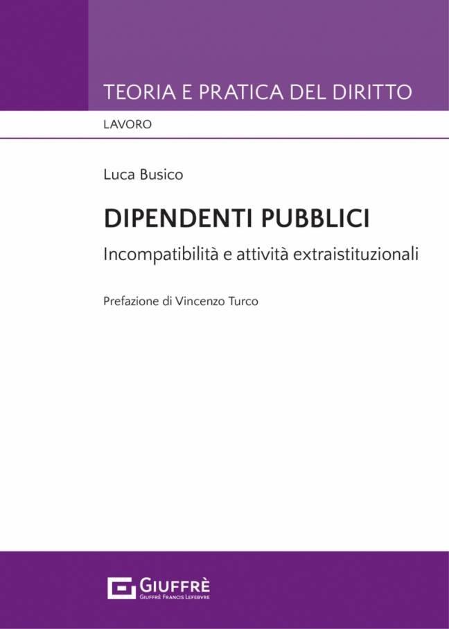 dipendenti pubblici incompatibilità e attività extraistituzionali