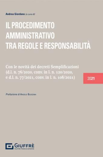 il procedimento amministrativo tra regole e responsabilità