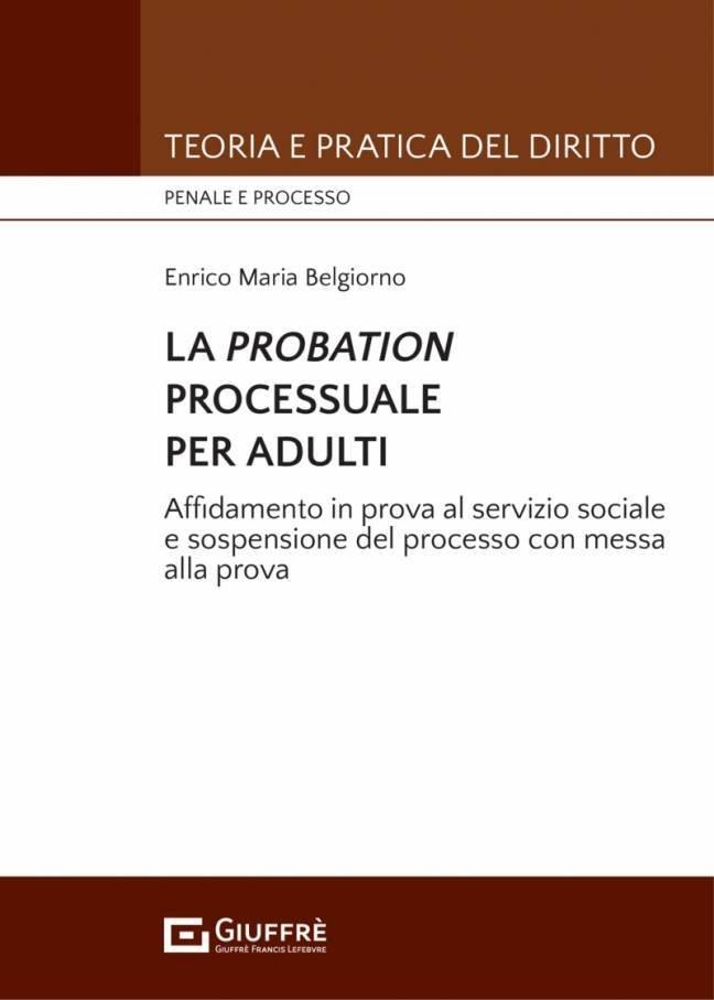 la probation processuale per adulti messa alla prova