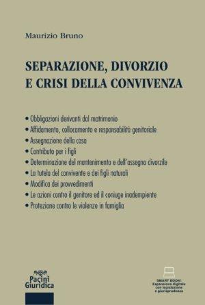 Separazione divorzio e crisi della convivenza