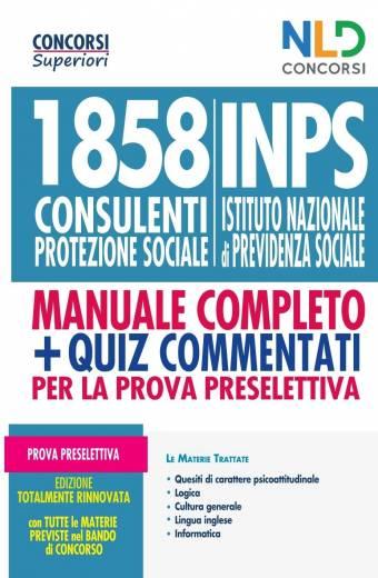 1858 Consulenti Protezione Sociale Inps 2021 Manuale + Quiz completo per la prova Preselettiva
