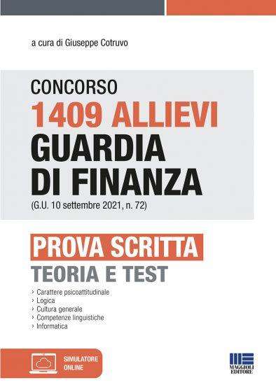 Concorso 1409 Allievi Guardia di Finanza (G.U. 10 settembre 2021, n. 72) - Prova scritta