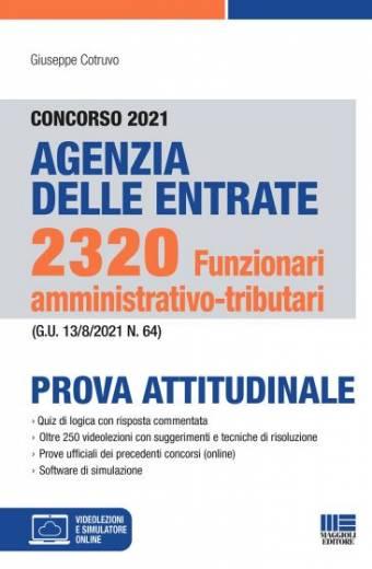 Concorso 2320 Funzionari amministrativo-tributari Agenzia delle Entrate 2021 - Prova attitudinale