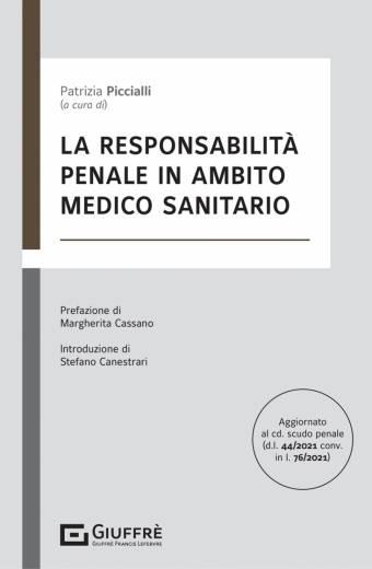 LA RESPONSABILITÀ PENALE IN AMBITO MEDICO SANITARIO