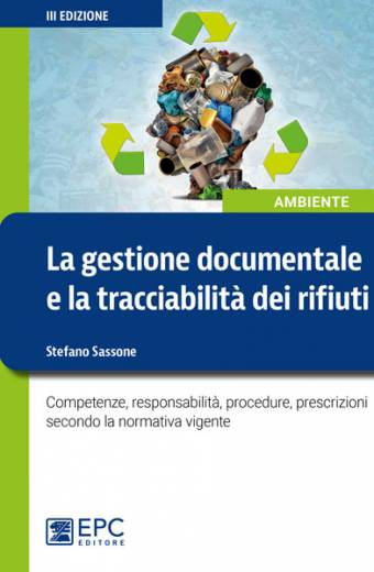 La gestione documentale e la tracciabilità dei rifiuti