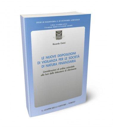 Le nuove disposizioni di vigilanza per le società di natura finanziaria